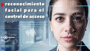 control de acceso facial