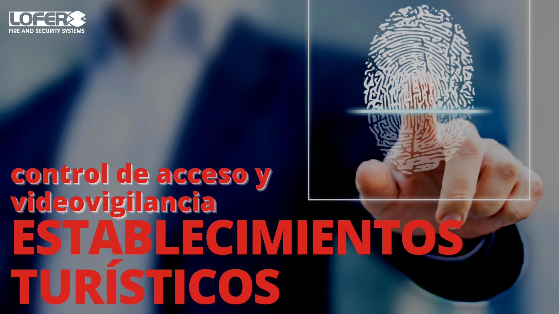 Control De Acceso Para Hoteles En Alicante